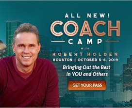 All New! Coach Camp with Robert Holden | Houston, TX | October 5-6, 2019