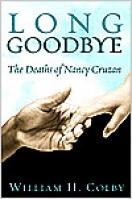 Long Goodbye: The Deaths Of Nancy Cruzan