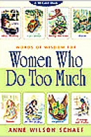 Words Of Wisdom For Women Who Do Too Much Cards: A 50-Card Deck