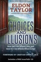 Choices and Illusions