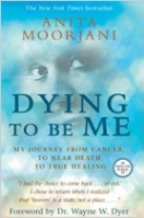 Dying To Be Me - Paperback