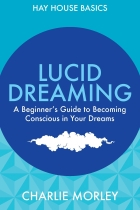 Lucid Dreaming by Charlie Morley