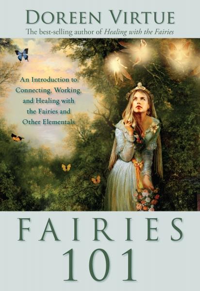 9 Characteristics Of Fairies by Doreen Virtue - HealYourLife